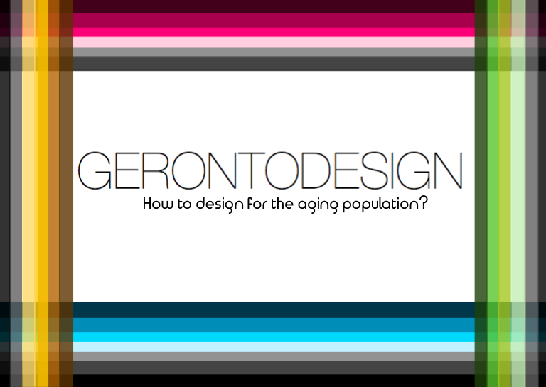 Design for the aging population, gerontodesign